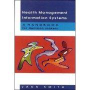 Health Management Information Systems by Jack Smith