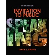 Invitation to Public Speaking by Dr Cindy L Griffin