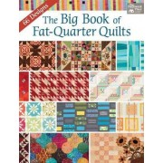 The Big Book of Fat-Quarter Quilts by That Patchwork Place