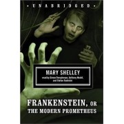 Frankenstein, or the Modern Prometheus by Mary Shelley
