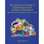 The Teacher S Guide to Intervention and Inclusive Education by Glynis Hannell