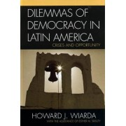 Dilemmas of Democracy in Latin America by Esther M. Skelley