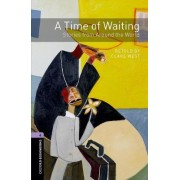 Oxford Bookworms Library: Level 4: a Time of Waiting: Stories from Around the World Audio CD Pack