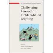 Challenging Research in Problem-Based Learning by Maggi Savin-Baden