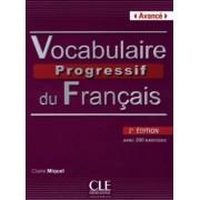 Vocabulaire progressif du français - Niveau avancé (2ème édition) B2/C1. Livre avec 390 exercices + Audio-CD by Claire Miquel