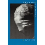 Trauma by Ruth Leys