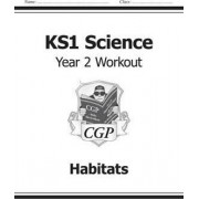 KS1 Science Year Two Workout: Uses of Materials by CGP Books