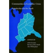 Communities In Economic Crisis by John Gaventa