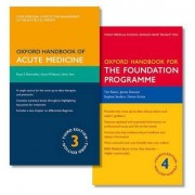 Oxford Handbook of Acute Medicine and Oxford Handbook for the Foundation Programme by Punit Ramrakha