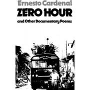 Zero Hour by Ernesto Cardenal