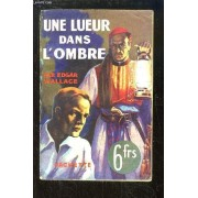 Une Lueur Dans L'ombre (The Clue Of The Twisted Candle)