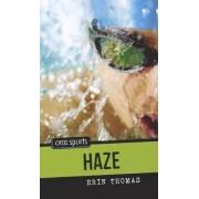 Haze by Erin Thomas