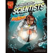 The Amazing Work of Scientists with Max Axiom, Super Scientist by Agnieszka Biskup