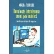 Hotul este intotdeauna cu un pas inainte - Mircea Floricel