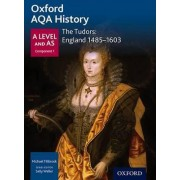 Oxford AQA History for A Level: The Tudors: England 1485-1603 by Sally Waller