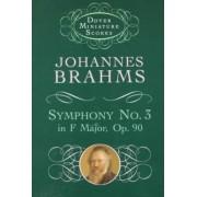 Symphony No.3 in F Major by Johannes Brahms
