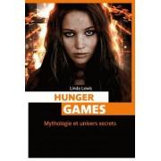 Hunger Games - Mythologie Et Univers Secrets