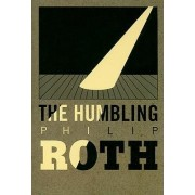 The Humbling by Philip Roth