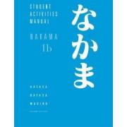 Nakama 1B: Introductory Japanese: Communication, Culture, Context by Yukiko Abe Hatasa
