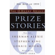Prize Stories 1999: the O Henry Awards by Larry Dark