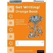 Read Write Inc. Phonics: Get Writing! Orange Book Pack of 10 by Ruth Miskin