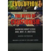 The Science of Evolution and the Myth of Creationism by Ardea Skybreak