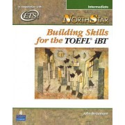 NorthStar: Building Skills for the TOEFL iBT, Intermediate Student Book by John Beaumont