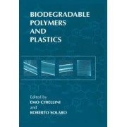 Biodegradable Polymers and Plastics by Emo Chiellini