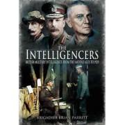 The Intelligencers by Brigadier Brian Parritt
