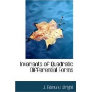 Invariants of Quadratic Differential Forms by J Edmund Wright