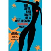 The Lives and Loves of a One-Legged Dancing Man by Joseph Somerset