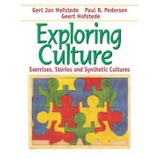 Exploring Culture: Exercises, Stories & Synthetic Cultures by Geert Hofstede
