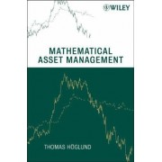 Mathematical Asset Management by Thomas Hoglund