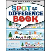 Spot the Difference Book by Spudtc Publishing Ltd