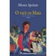 O vara cu Maia - Mioara Apolzan