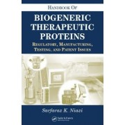Handbook of Biogeneric Therapeutic Proteins by Sarfaraz K. Niazi