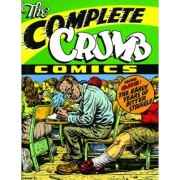 The Complete Crumb Comics: The Early Years of Bitter Struggle Volume 1 by Robert Crumb