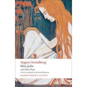 Miss Julie and Other Plays by Johan August Strindberg
