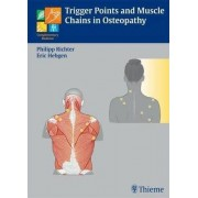 Trigger Points and Muscle Chains in Osteopathy by Philipp Richter