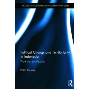 Political Change and Territoriality in Indonesia by Ehito Kimura