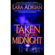 Taken by Midnight by Lara Adrian