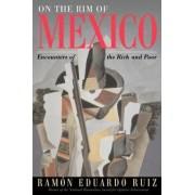 On the RIM of Mexico by Ramon Eduardo Ruiz