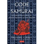 The Code of the Samurai: A Contemporary Translation of the Bushido Shoshinshu of Taira Shigesuke by Daideoji Yeuzan