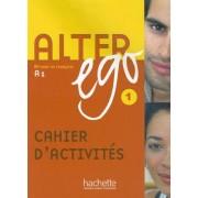 Alter Ego Cahier D'Activites 1: Methode de Francais