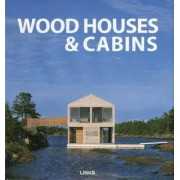 Wood Houses and Cabins by Jacobo Krauel
