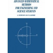 Advanced Mathematical Methods for Engineering and Science Students by Geoffrey Stephenson