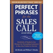 Perfect Phrases for the Sales Call by Jeb Brooks