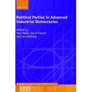 Political Parties in Advanced Industrial Democracies by Paul Webb