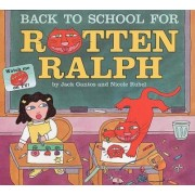 Back to School for Rotten Ralph by Jack Gantos