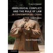 Ideological Conflict and the Rule of Law in Contemporary China by Samuli Sepp